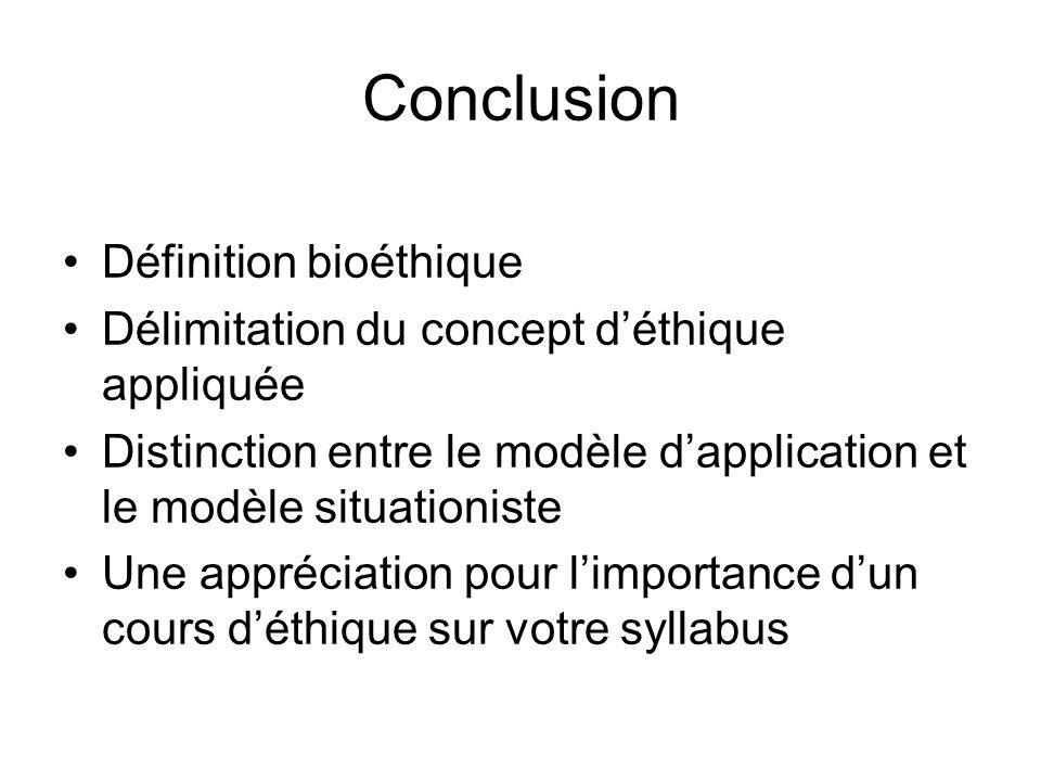 Conclusion Définition bioéthique
