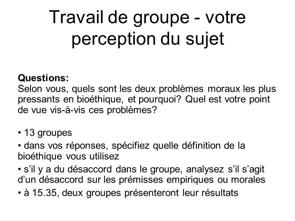 Travail de groupe - votre perception du sujet