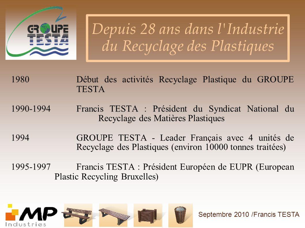 Depuis 28 ans dans l Industrie du Recyclage des Plastiques