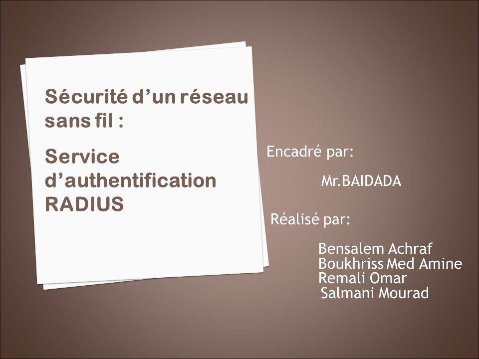 Sécurité d'un réseau sans fil : Service d'authentification RADIUS