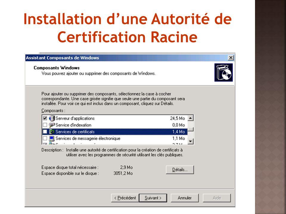 Installation d'une Autorité de Certification Racine