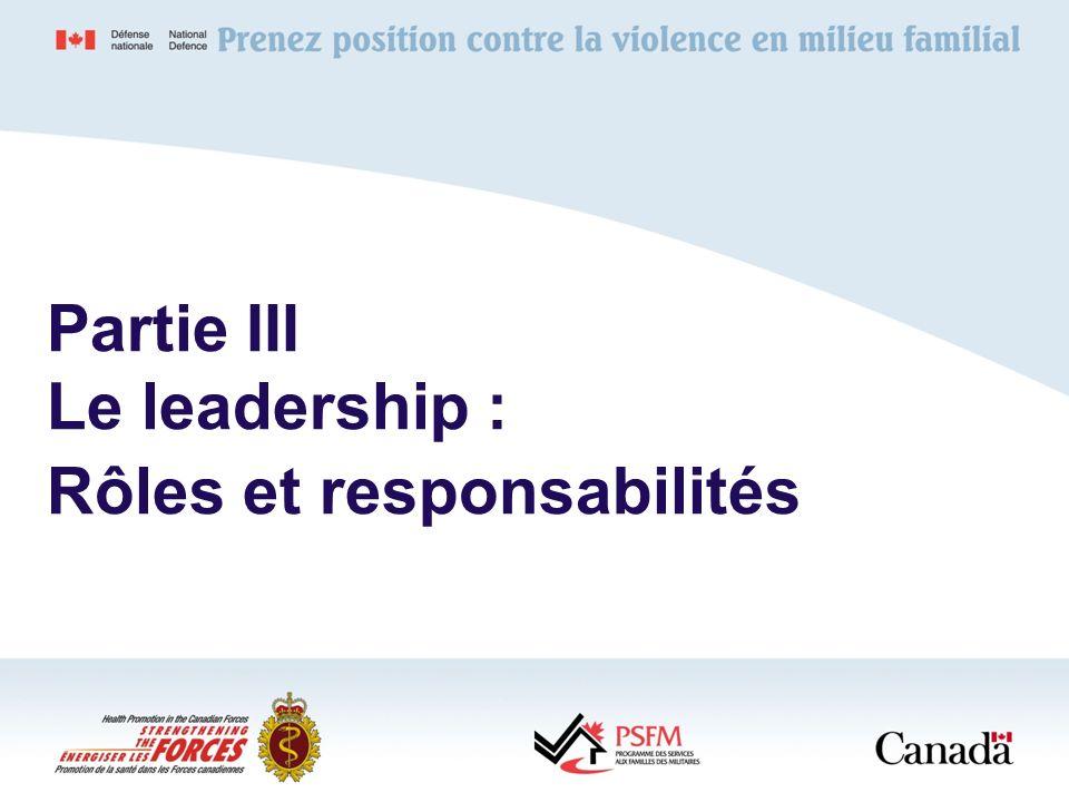 Partie III Le leadership : Rôles et responsabilités