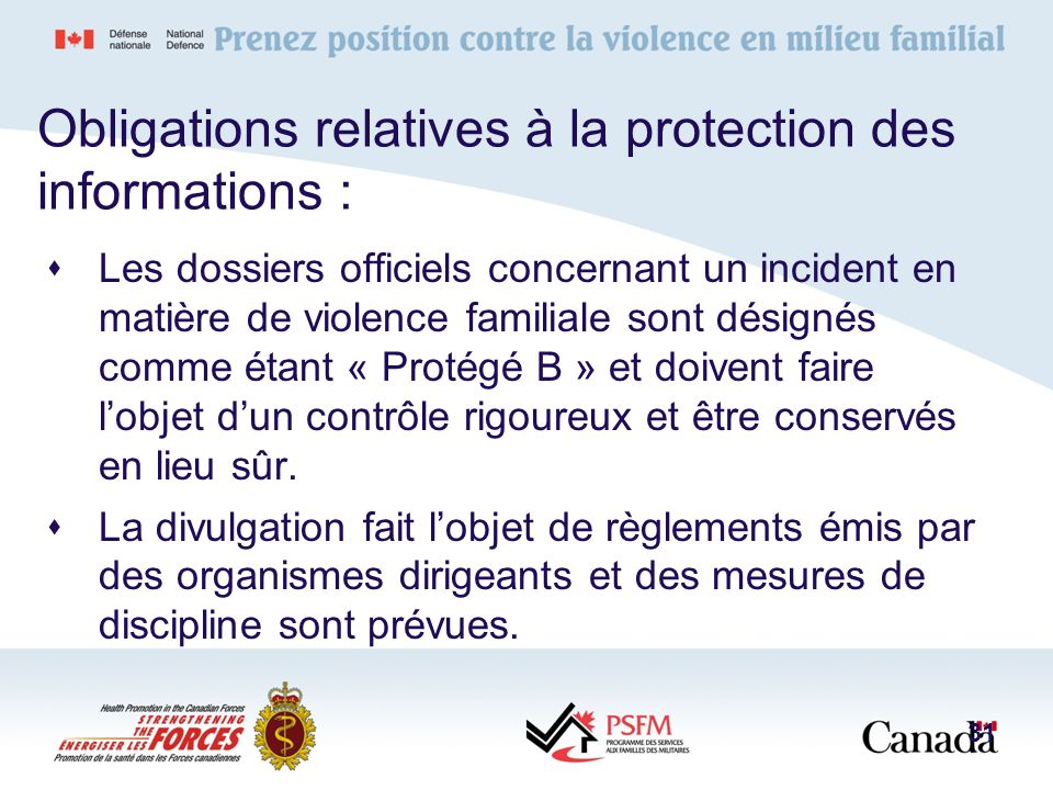 Obligations relatives à la protection des informations :