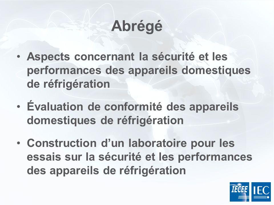Abrégé Aspects concernant la sécurité et les performances des appareils domestiques de réfrigération.