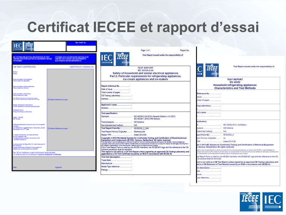 Certificat IECEE et rapport d'essai