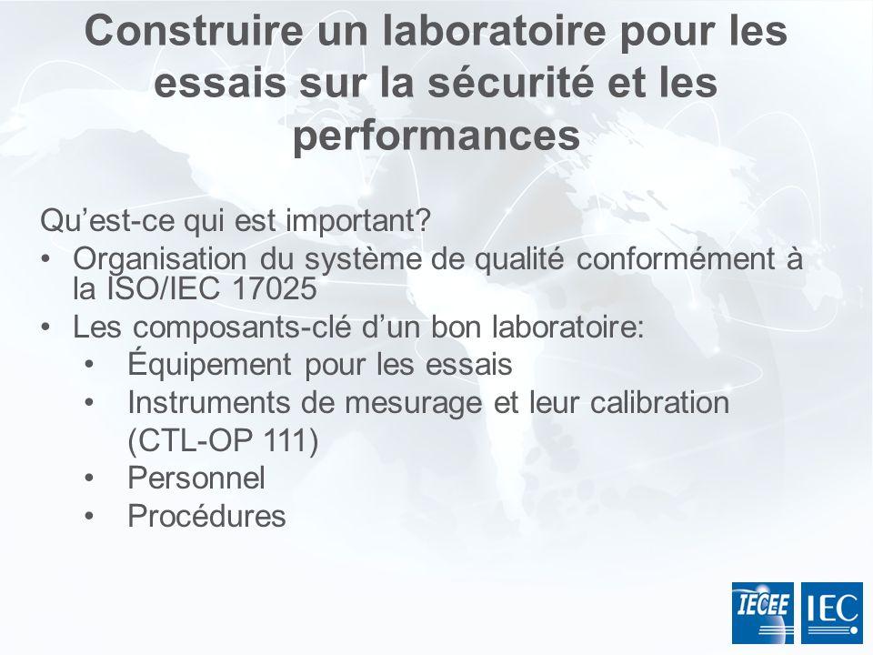 Construire un laboratoire pour les essais sur la sécurité et les performances