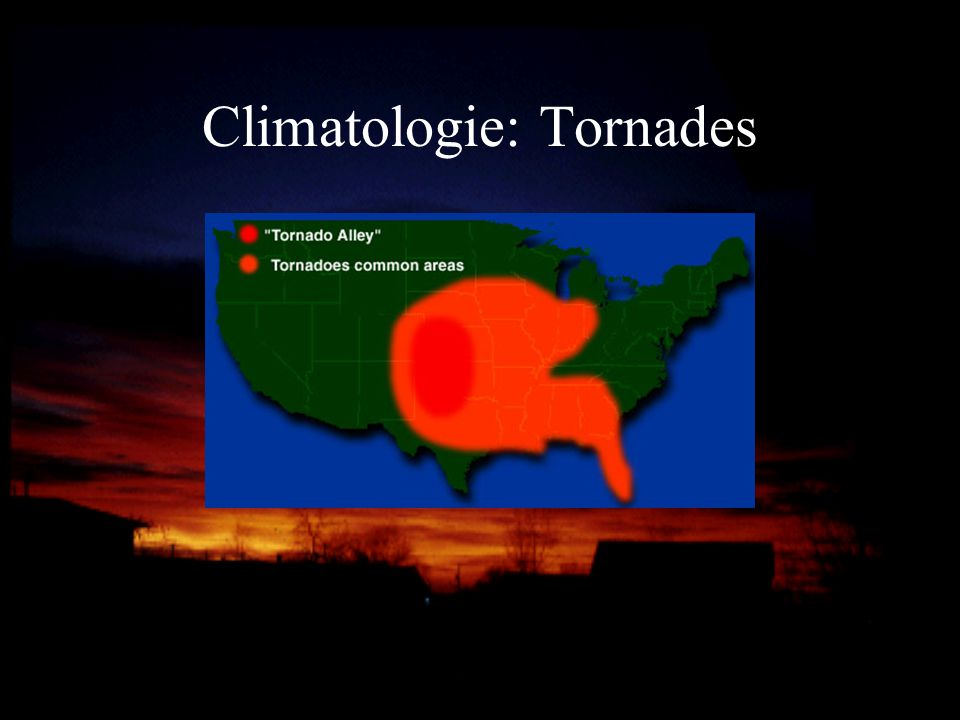 Climatologie: Tornades