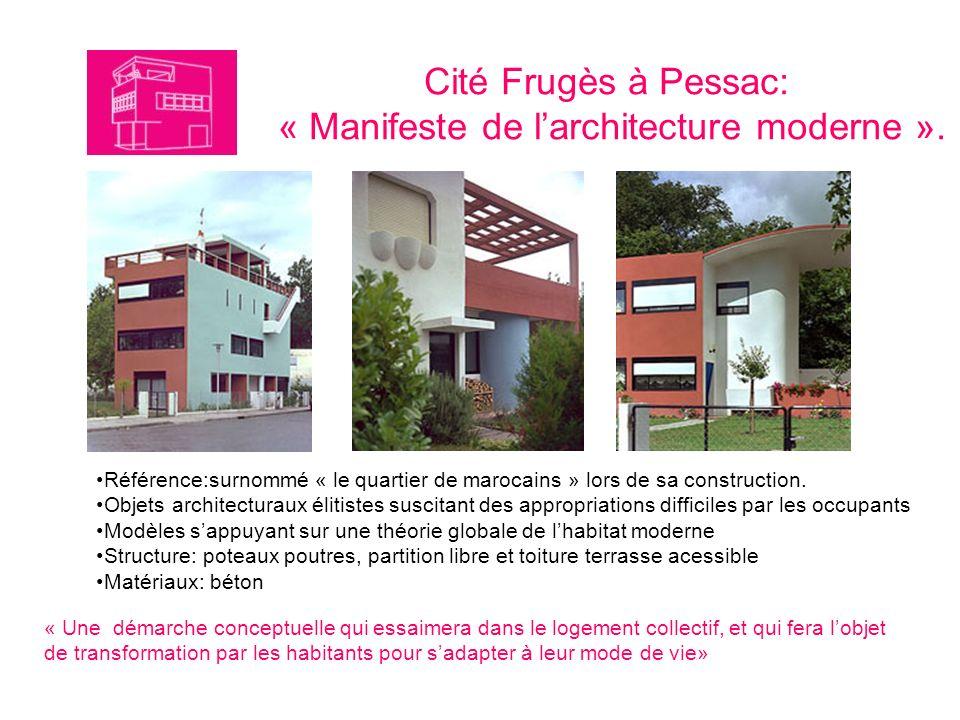 Cité Frugès à Pessac: « Manifeste de l'architecture moderne ».