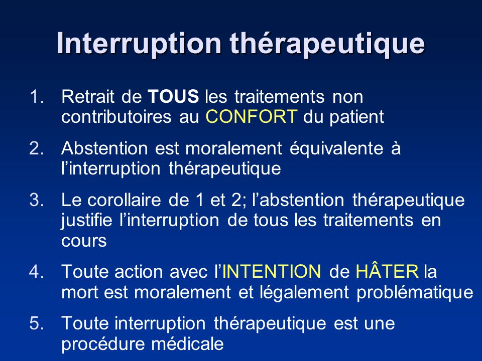 Interruption thérapeutique