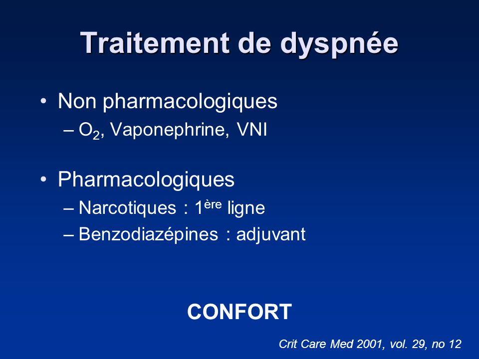 Traitement de dyspnée Non pharmacologiques Pharmacologiques CONFORT