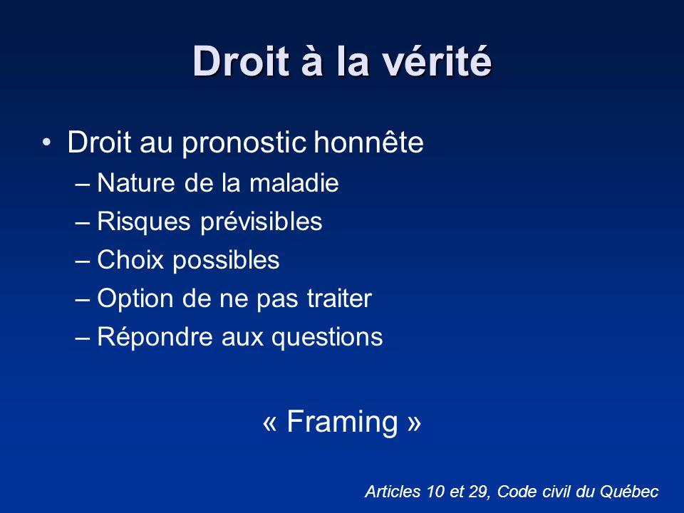 Droit à la vérité Droit au pronostic honnête « Framing »