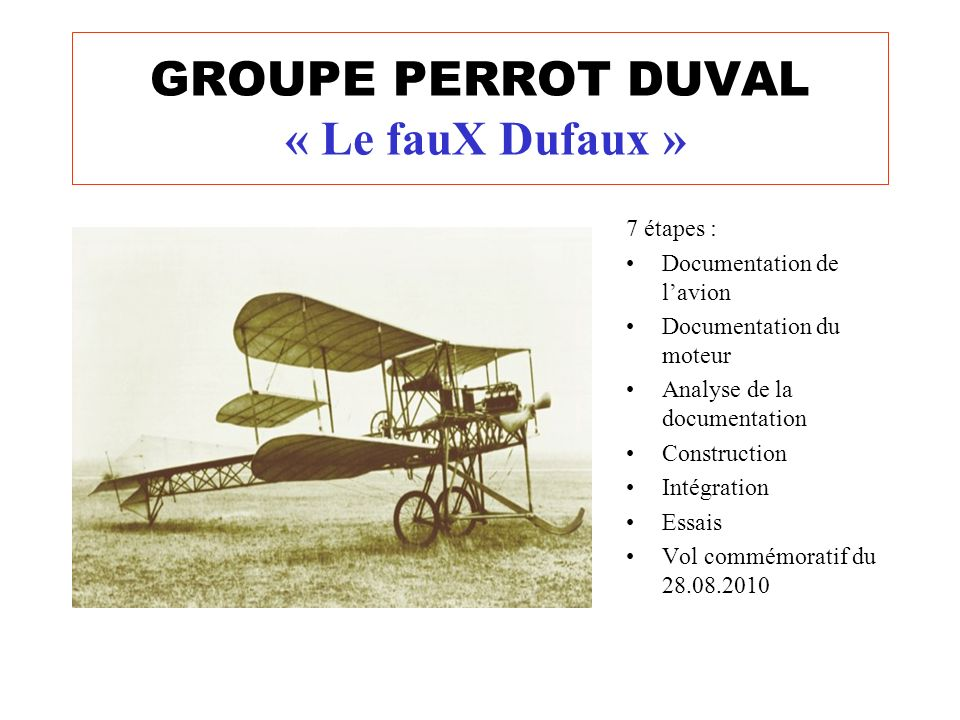 GROUPE PERROT DUVAL « Le fauX Dufaux »