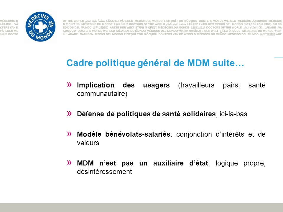 Cadre politique général de MDM suite…