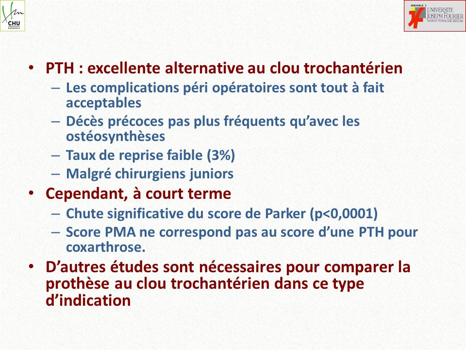 PTH : excellente alternative au clou trochantérien