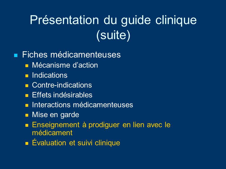 Présentation du guide clinique (suite)
