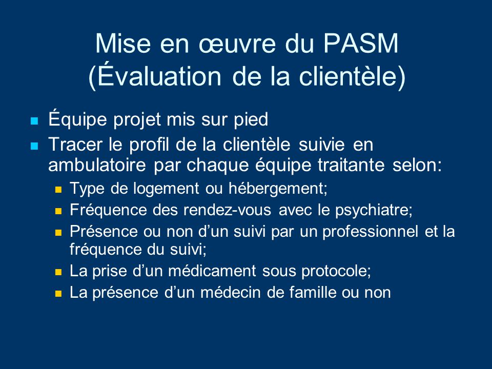Mise en œuvre du PASM (Évaluation de la clientèle)