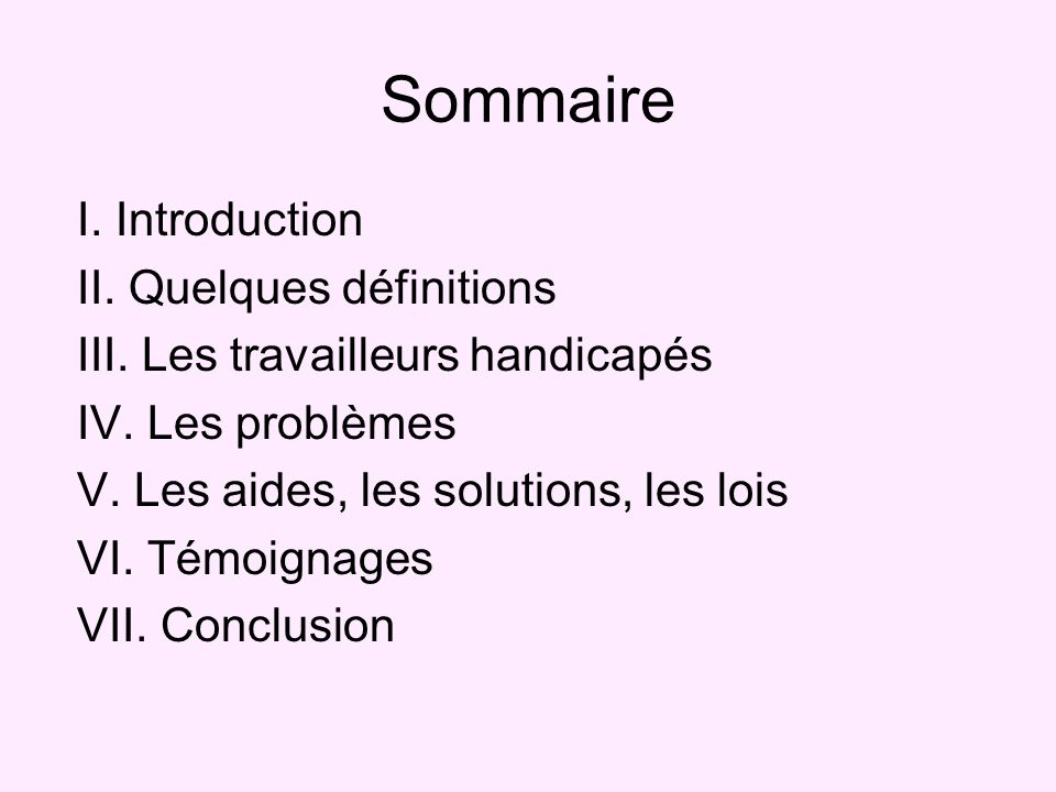 Sommaire I. Introduction II. Quelques définitions