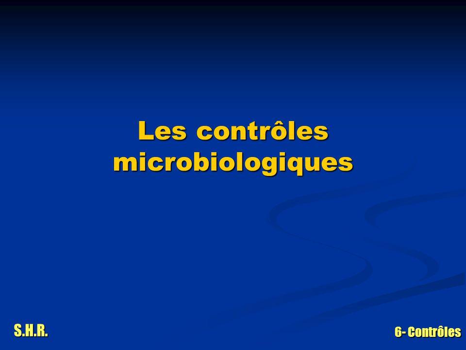 Les contrôles microbiologiques