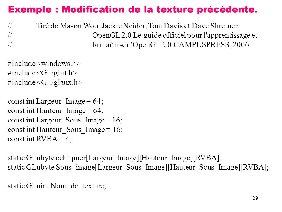 Exemple : Modification de la texture précédente.