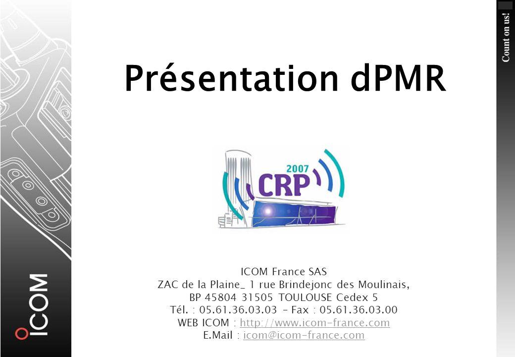 Présentation dPMR ICOM France SAS