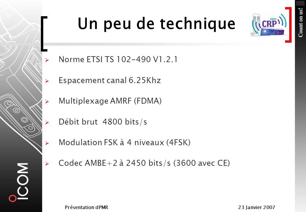 Un peu de technique Norme ETSI TS 102-490 V1.2.1