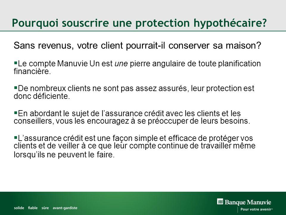 Pourquoi souscrire une protection hypothécaire
