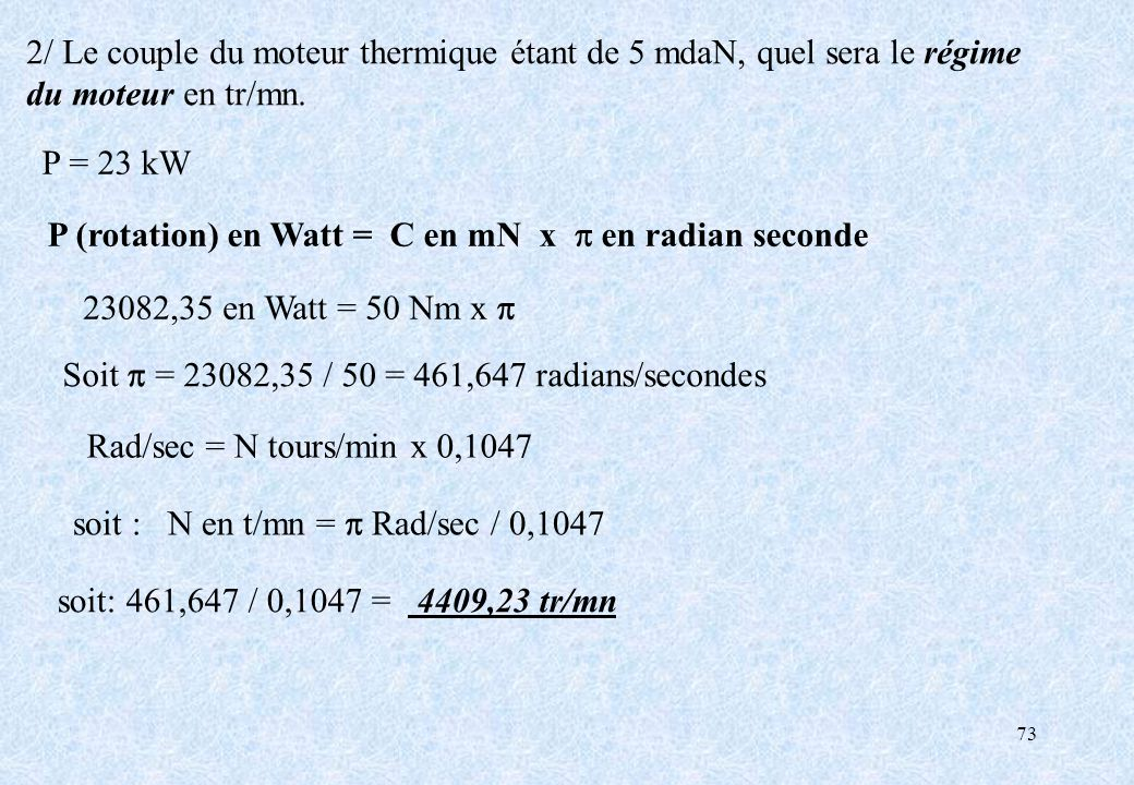 2/ Le couple du moteur thermique étant de 5 mdaN, quel sera le régime