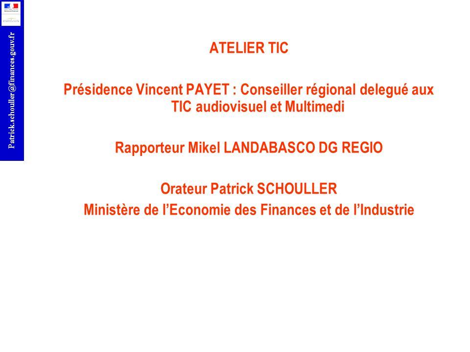 Rapporteur Mikel LANDABASCO DG REGIO Orateur Patrick SCHOULLER