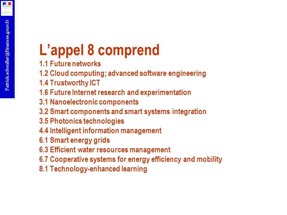 L'appel 8 comprend 1. 1 Future networks 1