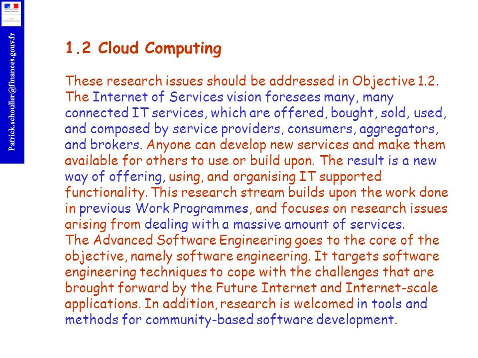 1.2 Cloud Computing These research issues should be addressed in Objective 1.2.