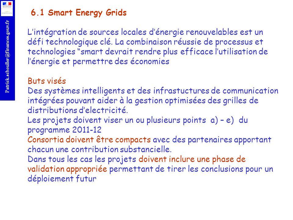 6.1 Smart Energy Grids L'intégration de sources locales d'énergie renouvelables est un défi technologique clé.