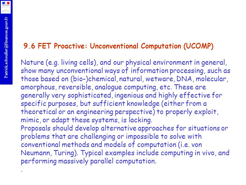 9. 6 FET Proactive: Unconventional Computation (UCOMP) Nature (e. g