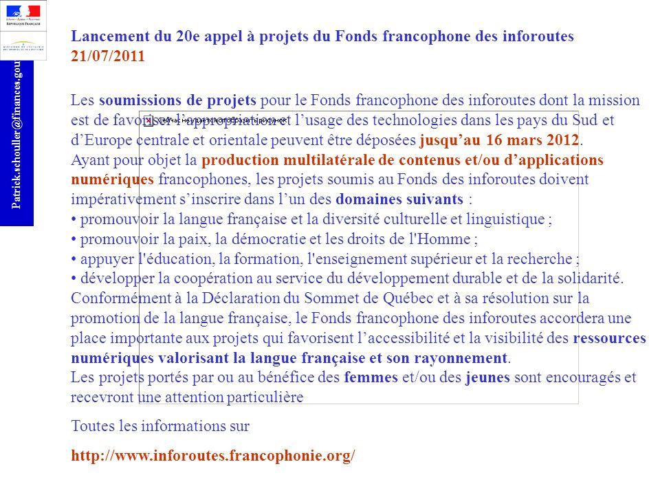 Lancement du 20e appel à projets du Fonds francophone des inforoutes 21/07/2011