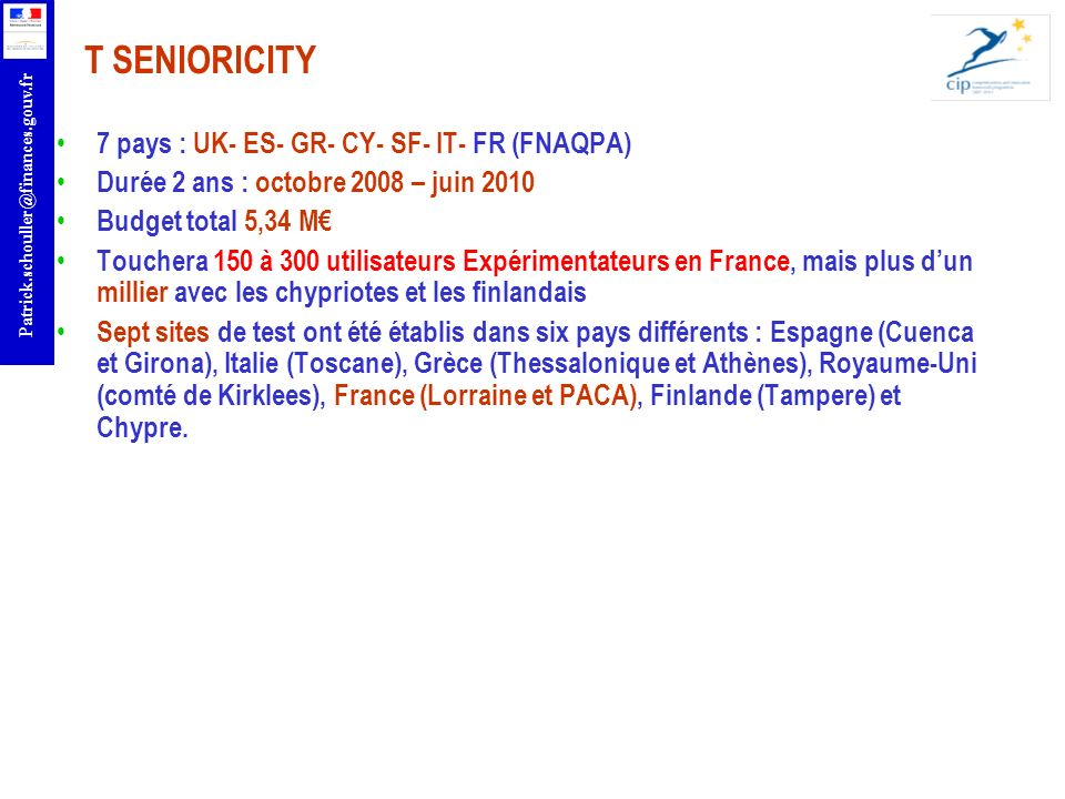 T SENIORICITY 7 pays : UK- ES- GR- CY- SF- IT- FR (FNAQPA)