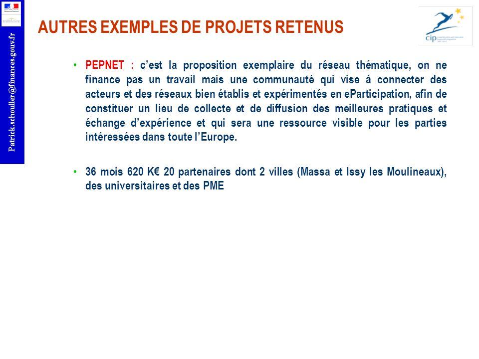 AUTRES EXEMPLES DE PROJETS RETENUS