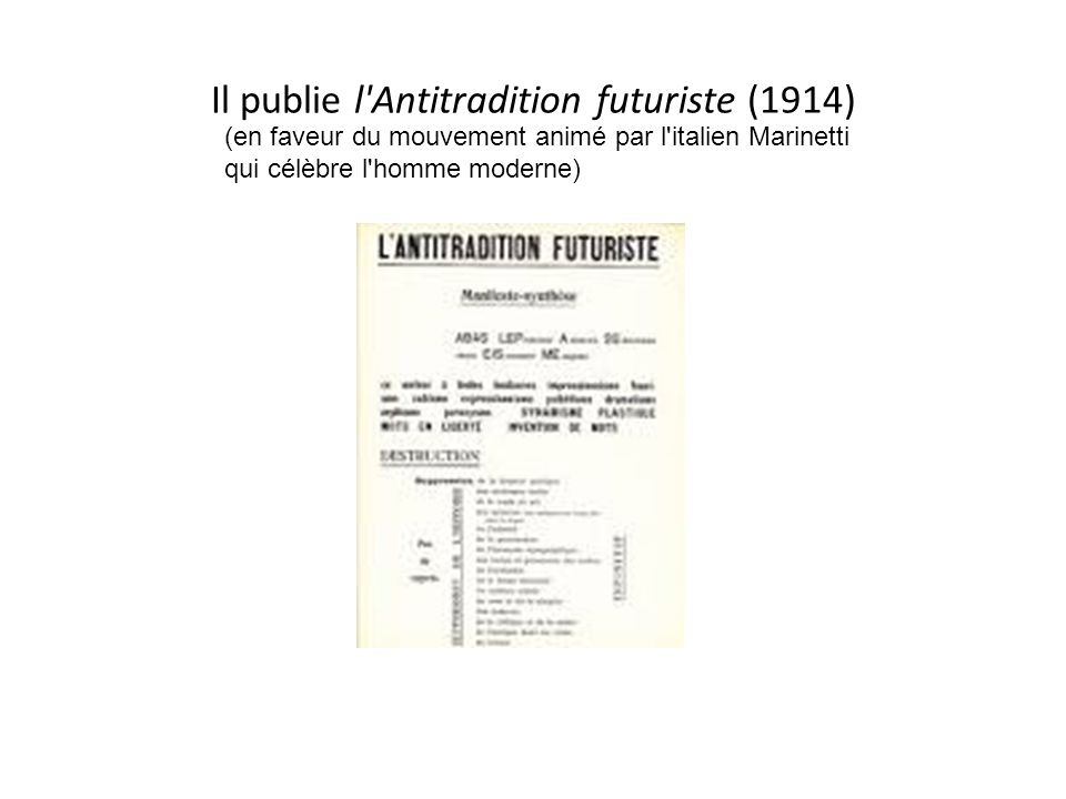 Il publie l Antitradition futuriste (1914)