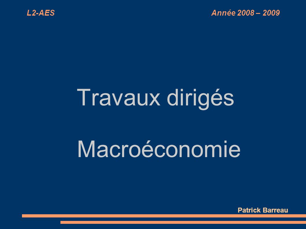 Travaux dirigés Macroéconomie