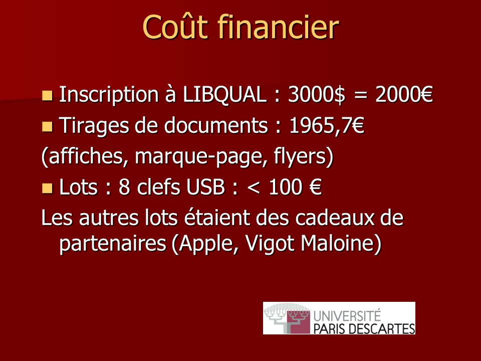 Coût financier Inscription à LIBQUAL : 3000$ = 2000€