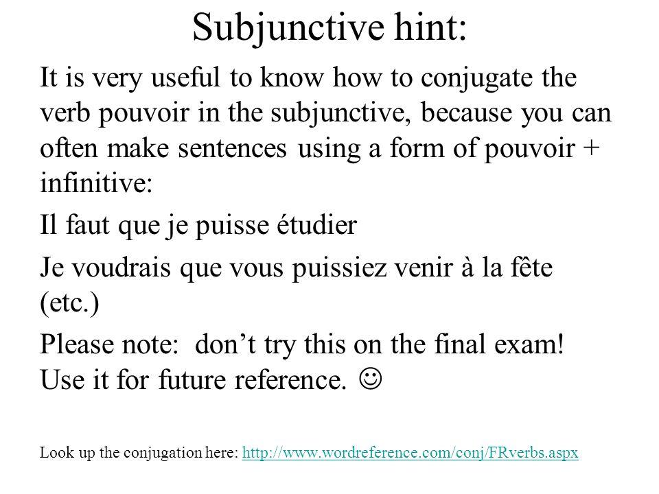 Subjunctive hint: