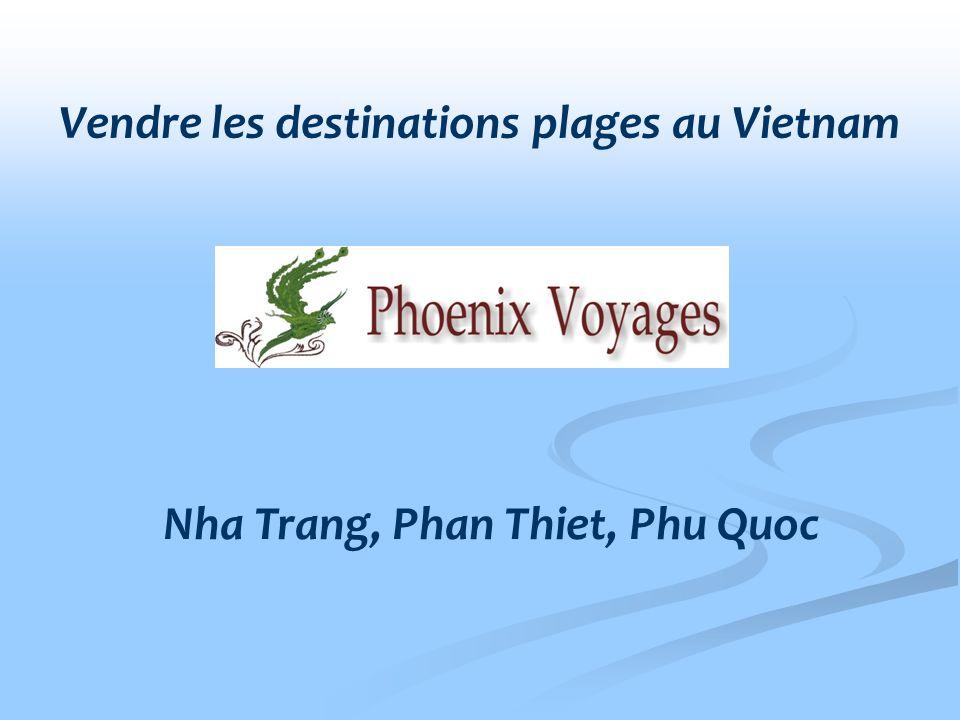 Nha Trang, Phan Thiet, Phu Quoc