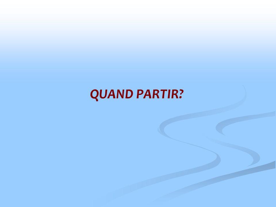 QUAND PARTIR