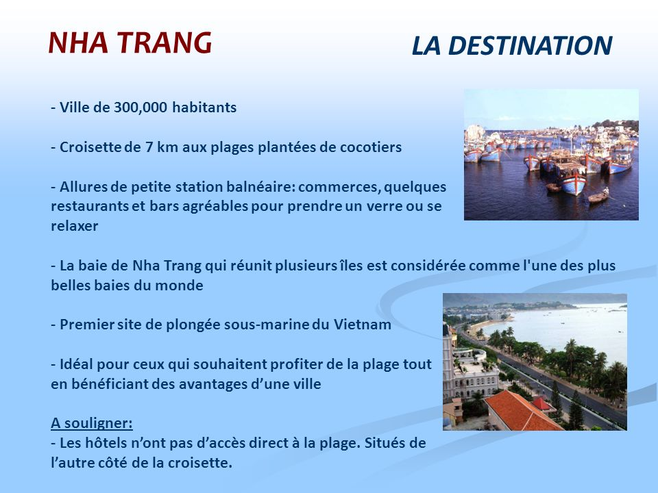 NHA TRANG LA DESTINATION - Ville de 300,000 habitants