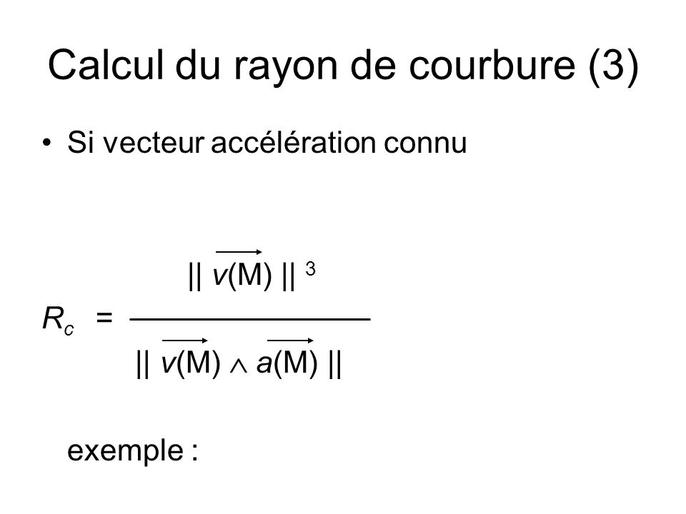 Calcul du rayon de courbure (3)