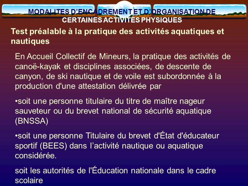 Test préalable à la pratique des activités aquatiques et nautiques