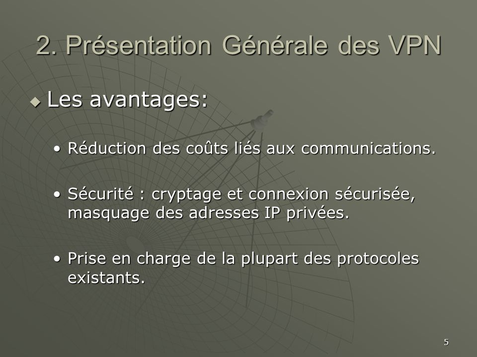 2. Présentation Générale des VPN