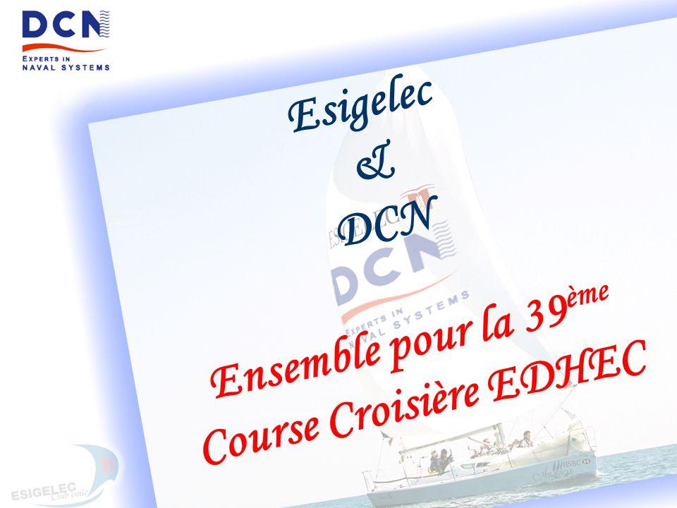 Esigelec & DCN Ensemble pour la 39ème Course Croisière EDHEC