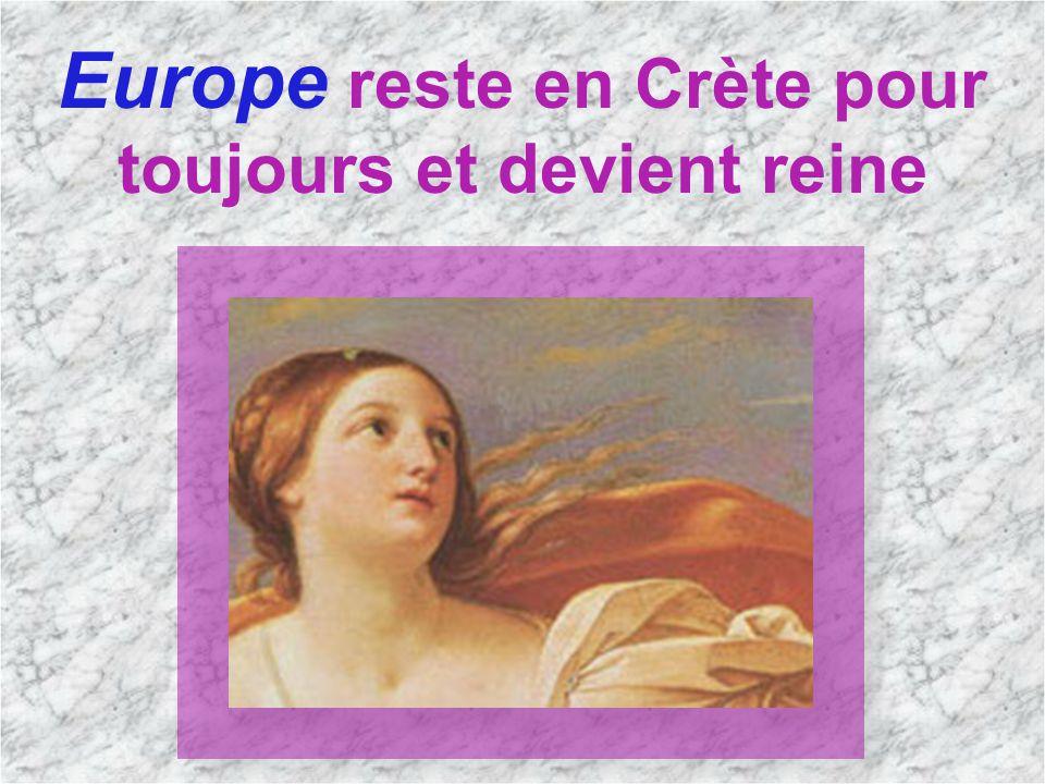 Europe reste en Crète pour toujours et devient reine