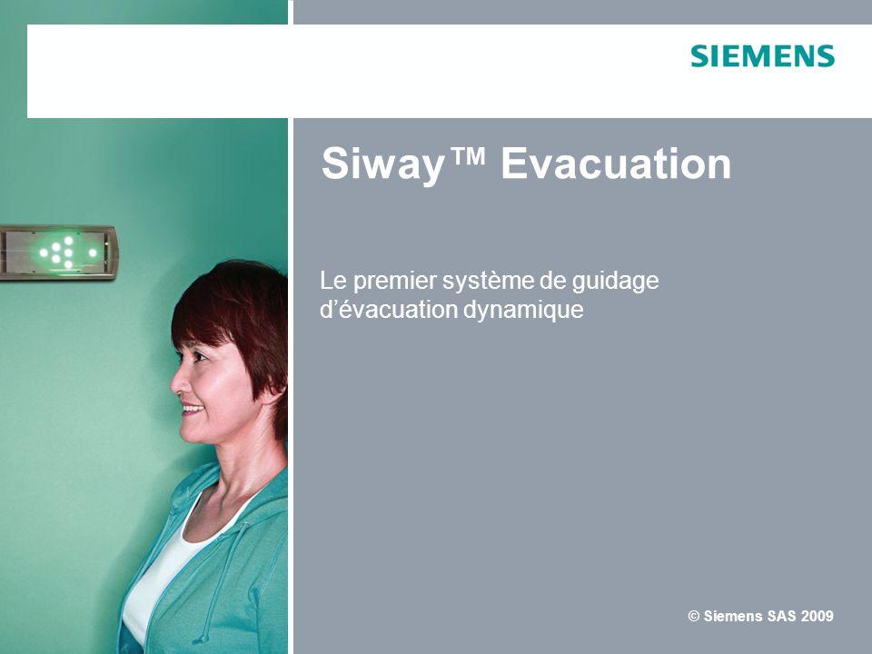 Siway™ Evacuation Le premier système de guidage d'évacuation dynamique