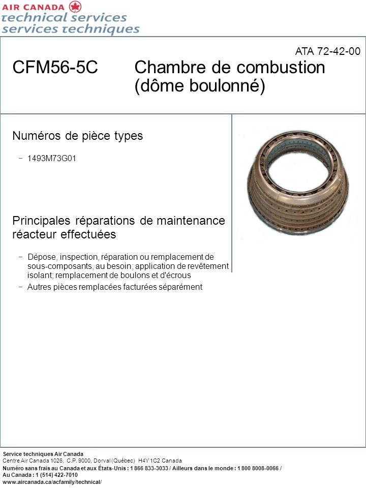 CFM56-5C Chambre de combustion (dôme boulonné)
