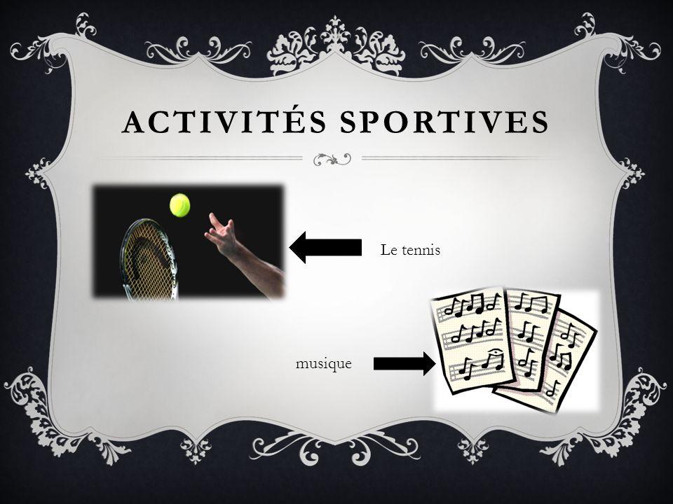 Activités sportives Le tennis musique